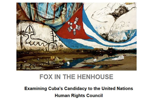 Fox in the henhouse: Examining Cuba's Candidacy to the United Nations Human Rights Council